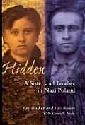 Hidden A Sister & Brother In Nazi Pola