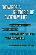 Towards a Rhetoric of Everyday Life (03 Edition)