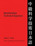 Intermediate Technical Japanese, Volume 1: Readings and Grammatical Patterns