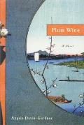 Plum Wine (Wi Library Amer Fiction)