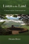 Listen to the Land: Conservation Conversations