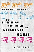 The Lightning That Strikes the Neighbors' House Cover