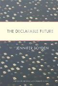 The Declarable Future (Four Lakes Prize in Poetry)