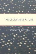 Declarable Future