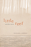 Little Reef and Other Stories
