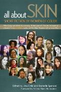 All about Skin: Short Fiction by Women of Color