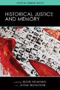 Historical Justice and Memory (Critical Human Rights)