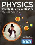 Physics Demonstrations: A Sourcebook for Teachers of Physics