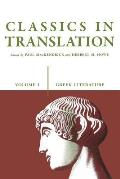 Greek Literature #1: Classics in Translation, Volume I: Greek Literature