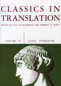 Latin Literature #2: Classics in Translation, Volume II: Latin Literature