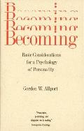 Becoming Basic Considerations for a Psychology of Personality