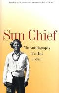 Yale Western Americana Series #0008: Sun Chief: The Autobiography of a Hopi Indian
