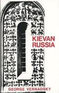 Kievan Russia (History of Russia Series: No. 2)