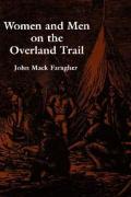 Women & Men On The Overland Trail