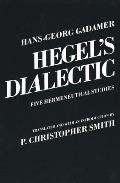 Hegel's Dialectic: Five Hermeneutical Studies