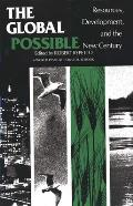 The Global Possible: Resources, Development, and the New Century