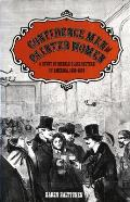 Confidence Men & Painted Women A Study of Middle Class Culture in America 1830 1870