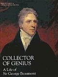 Collector Of Genius George Beaumont