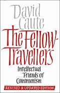 The Fellow Travelers: Intellectual Friends of Communism