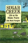 Sugar Creek Life On The Illinois Prairie