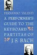 Performers Guide To The Keyboard Partitas Bach