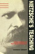 Nietzsches Teaching An Interpretation of Thus Spoke Zarathustra