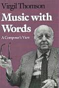 Music With Words A Composers View