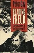 Reading Freud Explorations & Entertainments