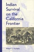 Indian Survival on the California Frontier