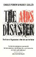 AIDS Disaster The Failure of Organizations in New York & the Nation