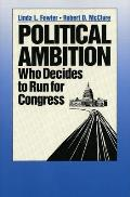 Political Ambition: Who Decides to Run for Congress