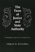 Faces of Justice and State Authority: A Comparativ Approach to the Legal Process