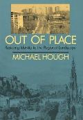 Out of Place: Restoring Identity to the Regional Landscape