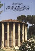 Etruscan & Early Roman Architecture