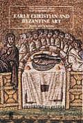 Early Christian and Byzantine Art (405 Pages) ((2ND)79 Edition)
