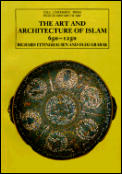 Art & Architecture of Islam 650 1250