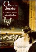 Opera In America A Cultural History