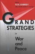 Grand Strategies in War and Peace (Revised)