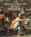 Expression of the Passions The Origin & Influence of Charles Le Bruns Conference Sur Lexpression Generale Et Particuliere