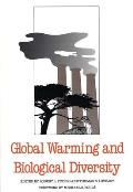 Global Warming and Biological Diversity