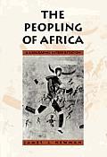 Peopling Of Africa A Geographic Interpretation