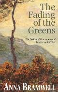 The Fading of the Greens: The Decline of Environmental Politics in the West