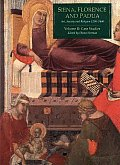 Siena, Florence, & Padua #2: Siena, Florence, and Padua: Art, Society, and Religion 1280-1400