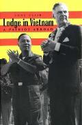 Lodge in Vietnam: A Patriot Abroad