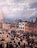 English Town A History Of Urban Life