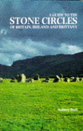 Guide To The Stone Circles Of Britain