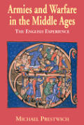 Armies & Warfare In The Middle Ages