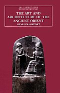 Art and Architecture of Ancient Orient, Revised ((5TH)96 Edition)