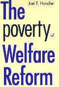 Poverty Of Welfare Reform