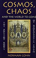 Cosmos Chaos & The World To Come The
